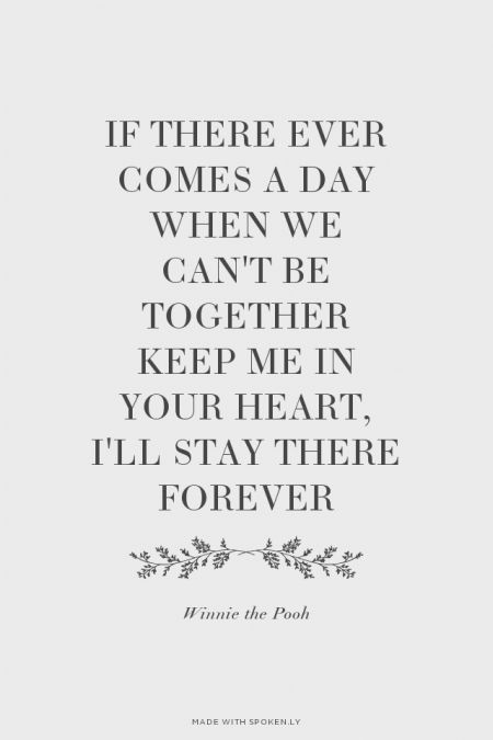 If There Ever Comes A Day When We Can T Be Together Keep Me In