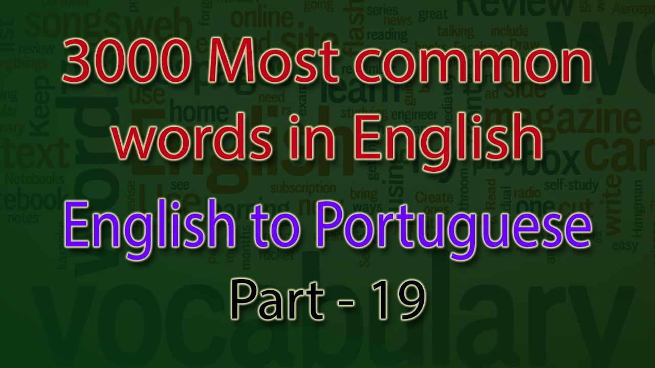 English to Portuguese| 901-950 Most Common Words in English | Words Star...