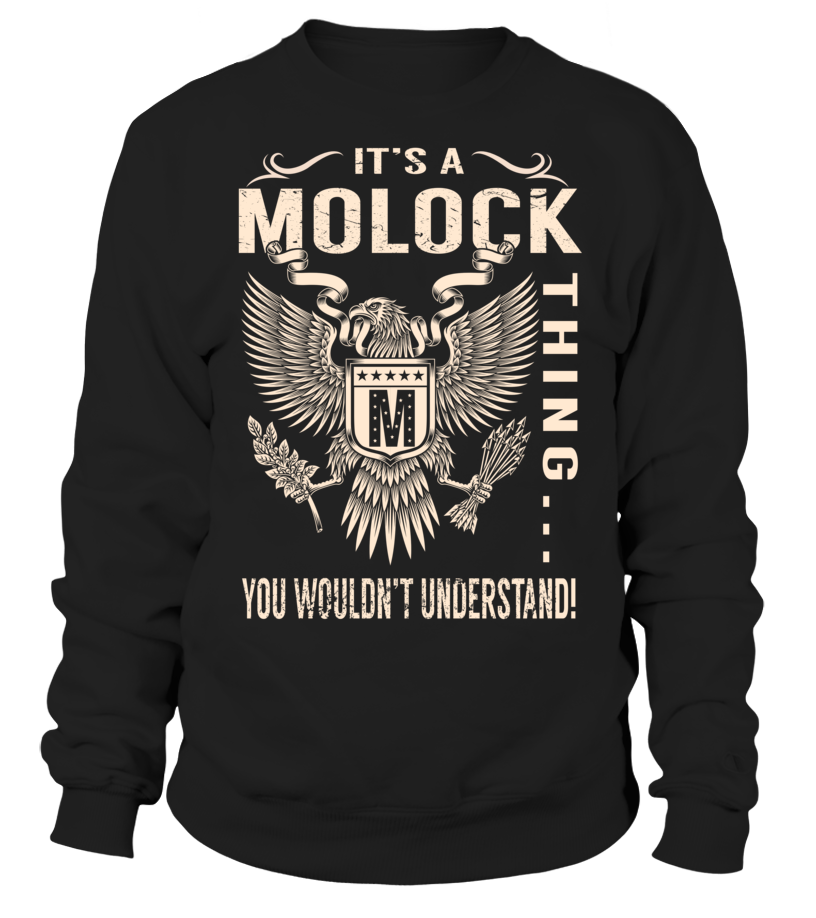 It's a MOLOCK Thing, You Wouldn't Understand