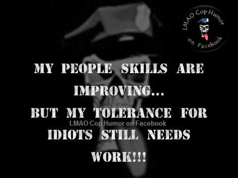 Especially When They Are Politicians Cops Humor Work Quotes Inspirational Police Humor