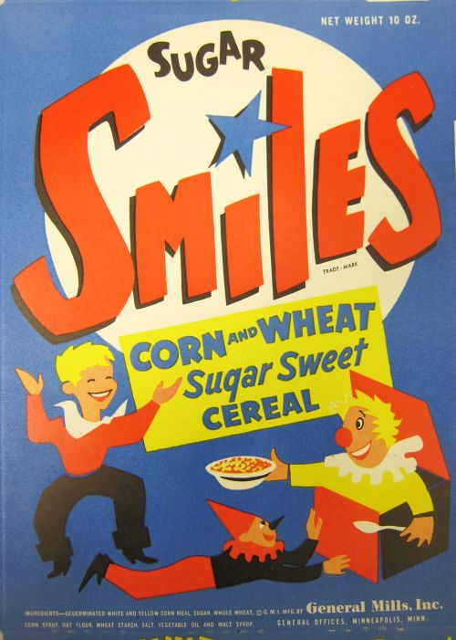 Sugar Smiles Cereal was introduced by General Mills. It soon was ...