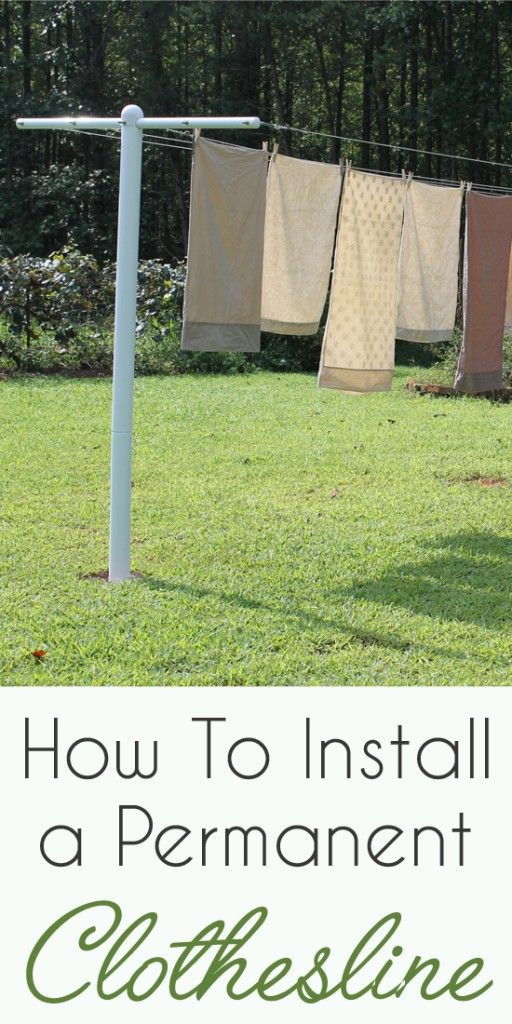 How To Build A Clothesline How To Install A Permanent Clotheslinemetal Vs Wood Pinterest