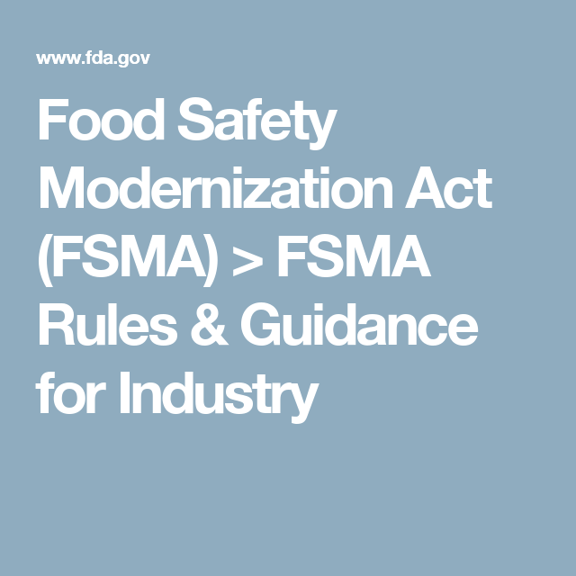 Fsma Rules Guidance For Industry Food Safety Guidance Rules