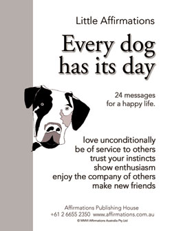 Little Affirmations Every Dog Has Its Day Affirmations And