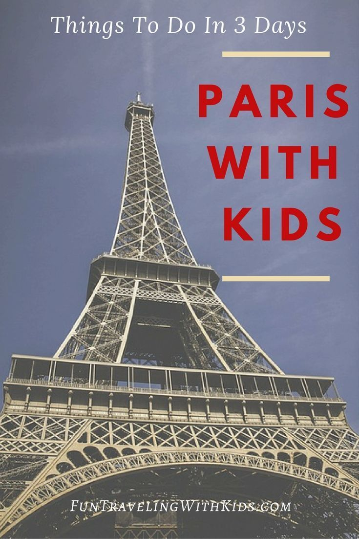 things to do in paris with kids france eiffel tower catacombs and