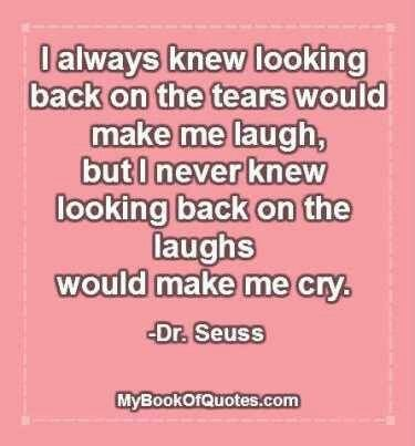 I always love Dr. Seuss's quotes