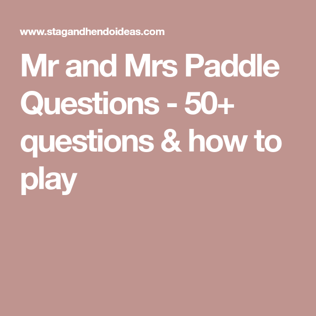 50+ Questions & How To Play