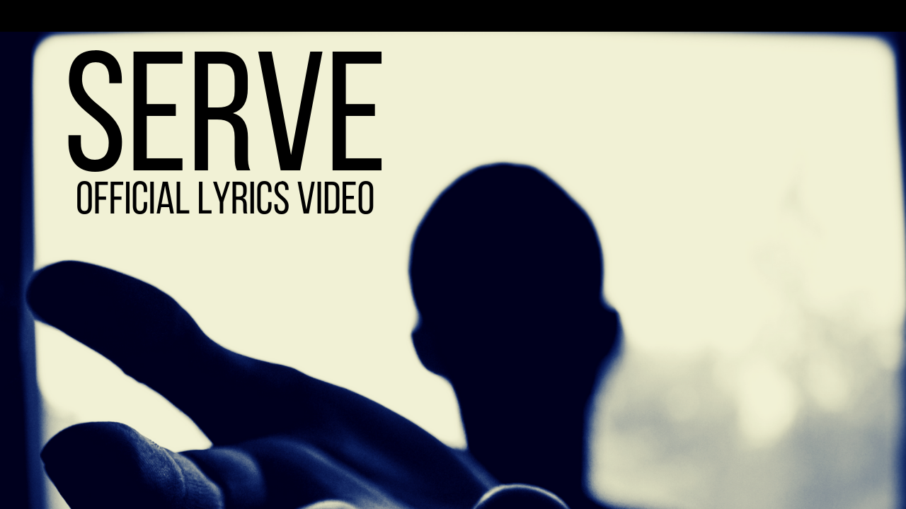 Serve Official Lyrics Video Lyrics Hip Hop Songs Save My Life