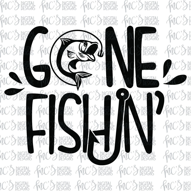 Download Gone Fishin Svg Files Diy Screen Printing Drawing Stencils Diy Disney Shirts