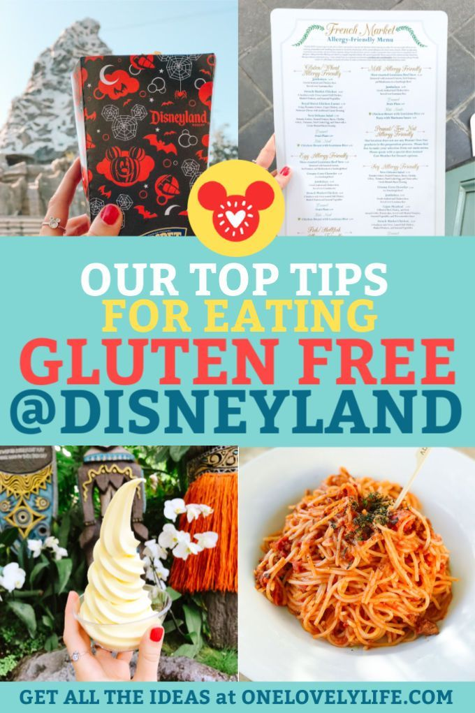 Our BEST Tips for Eating Gluten Free at Disneyland in 2020