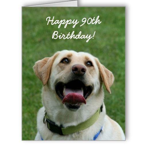 Happy 90th Birthday Labrador Retriever Big 8x10 Greeting Card Labradors Dog Cards Gifts