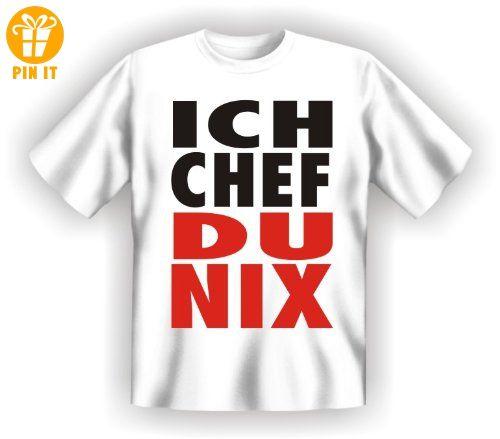 Ich Chef Du Nix - T-Shirt - Textilien: Amazon.de: Sport & Freizeit