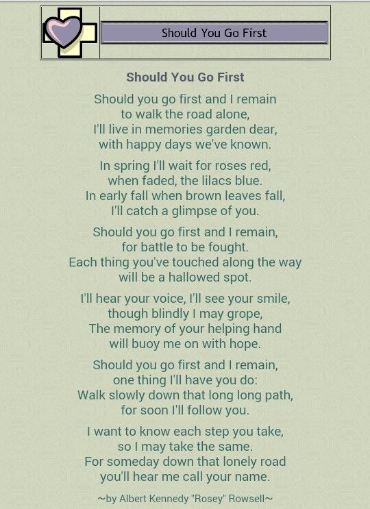 Should You Go First And I Remain Poem Grief Poem Love Poem