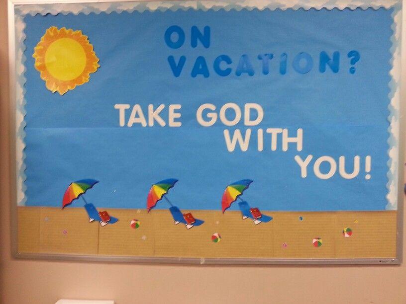 Summer vacation bulletin board   Teaching crafts, Church ...