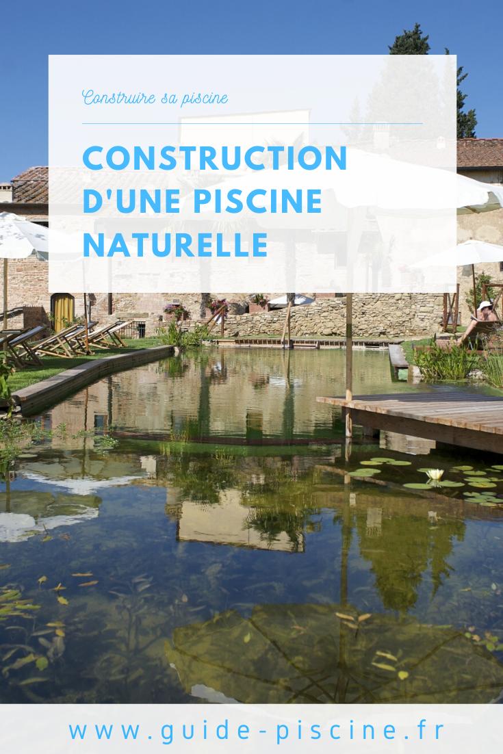 La Construction D Une Piscine Naturelle Installer Un Bassin Biologique Chez Soi Guide Piscine Fr Piscine Naturelle Construction Piscine