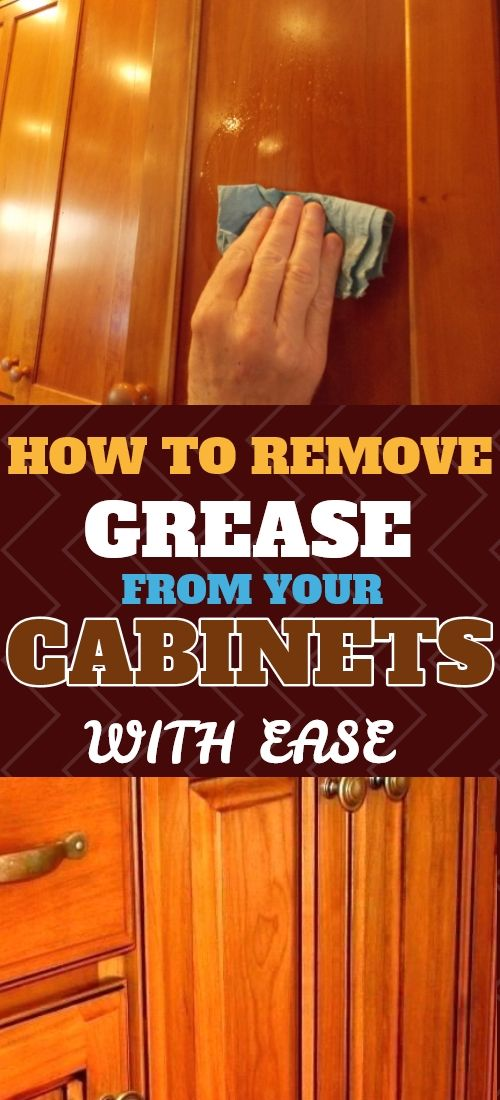 How To Remove Grease From Wood Cabinets Without Damage Clean