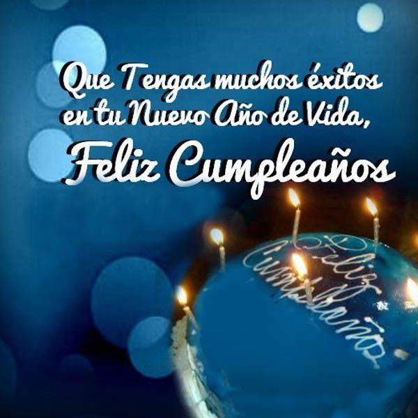 Tarjetas De Feliz Cumpleanos Para Hombres Exitos Imagen de cumple Happy birthday wishes