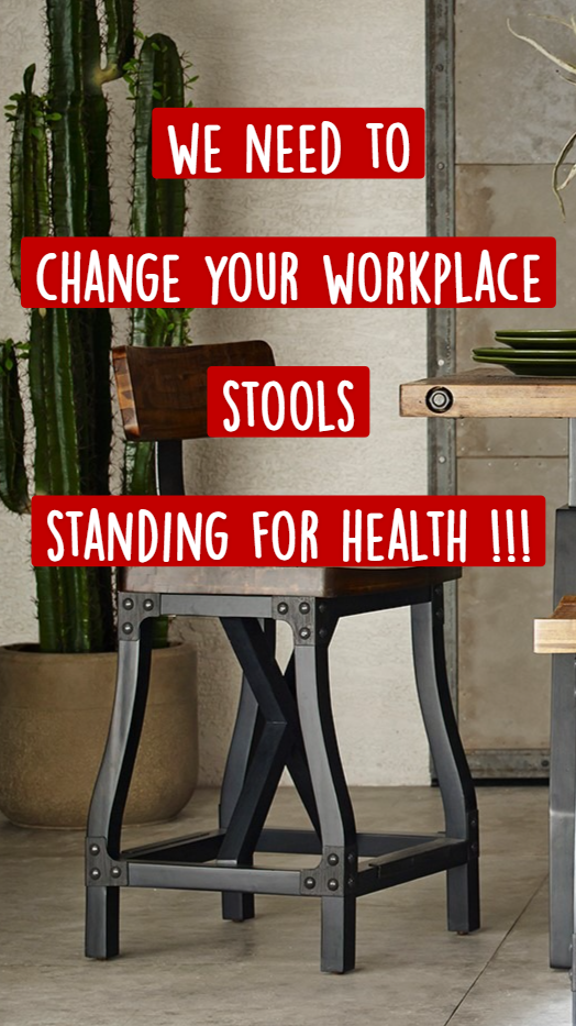 we need to  changeyourworkplace  stools   stan