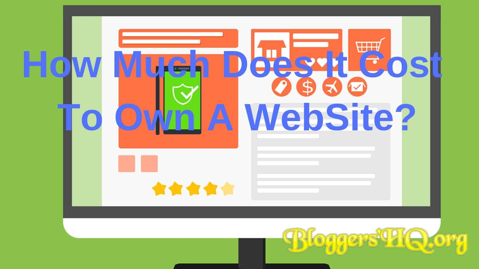 How Much Does It Cost To Own A Website? Full Website Cost