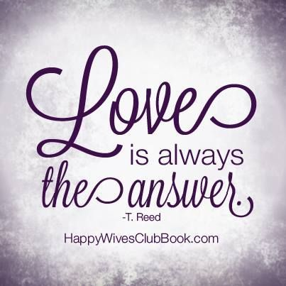 Love Is The Answer Quote Love Quotes  Love Is Always The Answer Quotation