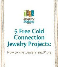 5 Free Cold Connection Jewelry Projects: How to Rivet Jewelry and More
