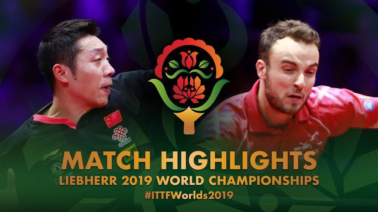 Simon Gauzy Vs Xu Xin 2019 World Championships Highlights R32 World Championship Match Highlights Highlights