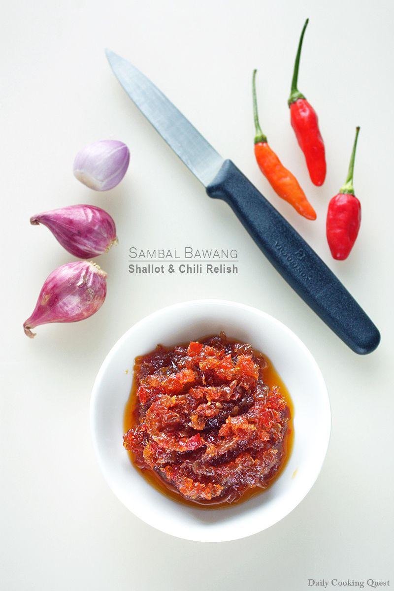 Sambal Bawang Shallot And Chili Relish Sambal Sambal Recipe Food