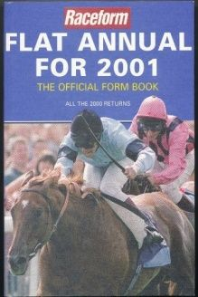 Raceform Flat Annual 2001 , 978-1901100822, Ashley Rumney, Raceform Ltd