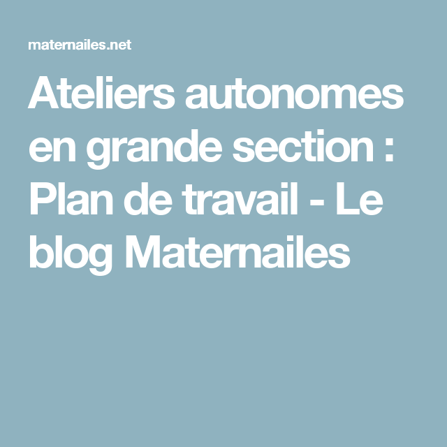 Ateliers autonomes en grande section plan de travail for Plan de travail grande largeur