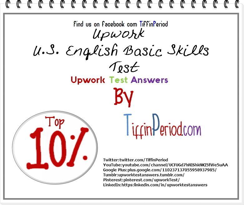 U.S. English Basic Skills Test 2016 (Top 10%) - Upwork Test Answer ...