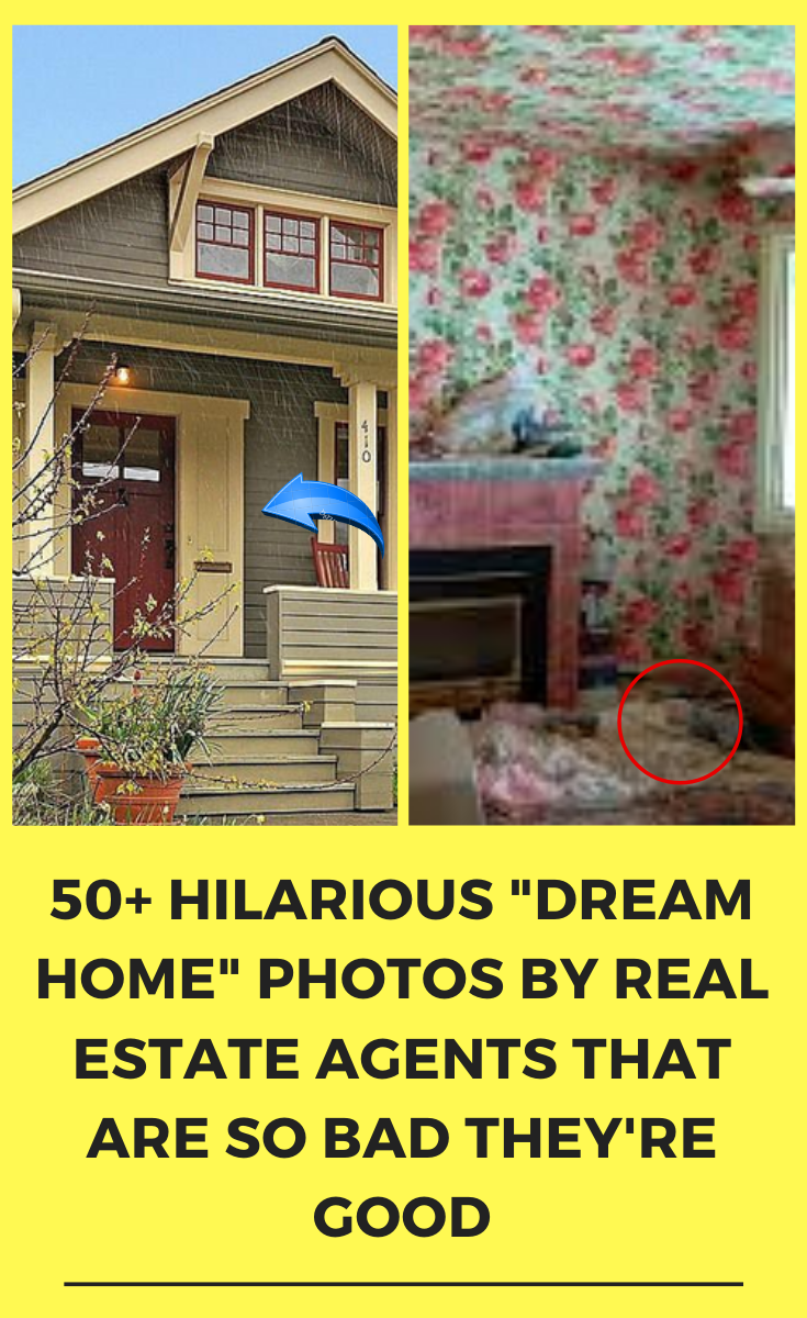 50 Hilarious Dream Home Photos By Real Estate Agents That Are So Bad They Re Good In 2020 With Images Real Estate Agent Real Estate Home Photo