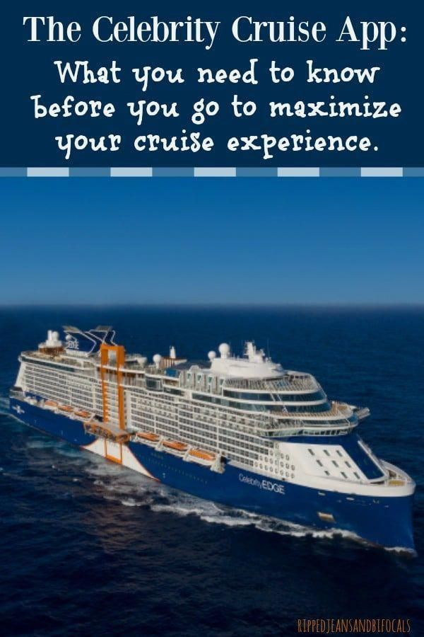 The Celebrity Cruise App gets you to the fun faster + makes your on board experience smooth sailing - Ripped Jeans & Bifocals