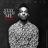 Stay With Me (Luke James vocal cover) by The Luke James on SoundCloud