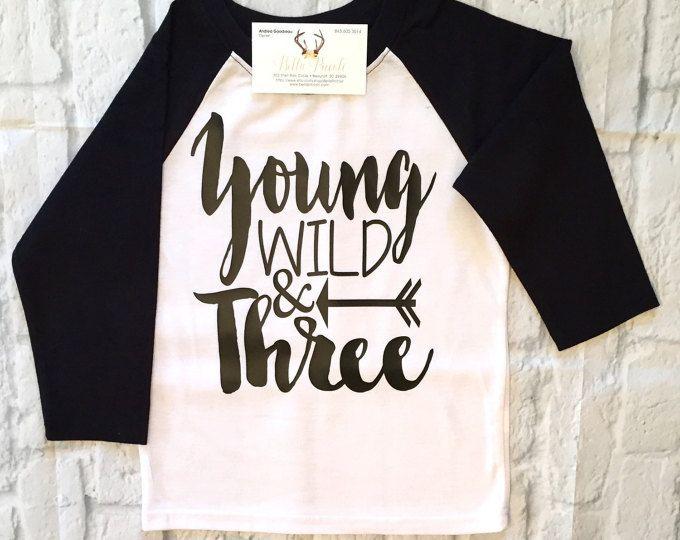 Boys Clothing Three Year Birthday Shirt Young Wild Third Shirts