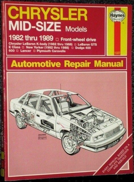 haynes car repair manual chrysler mid size 1982 1989 322 pages large rh pinterest com Chilton Manuals Haynes Car Manual 2005 WRX