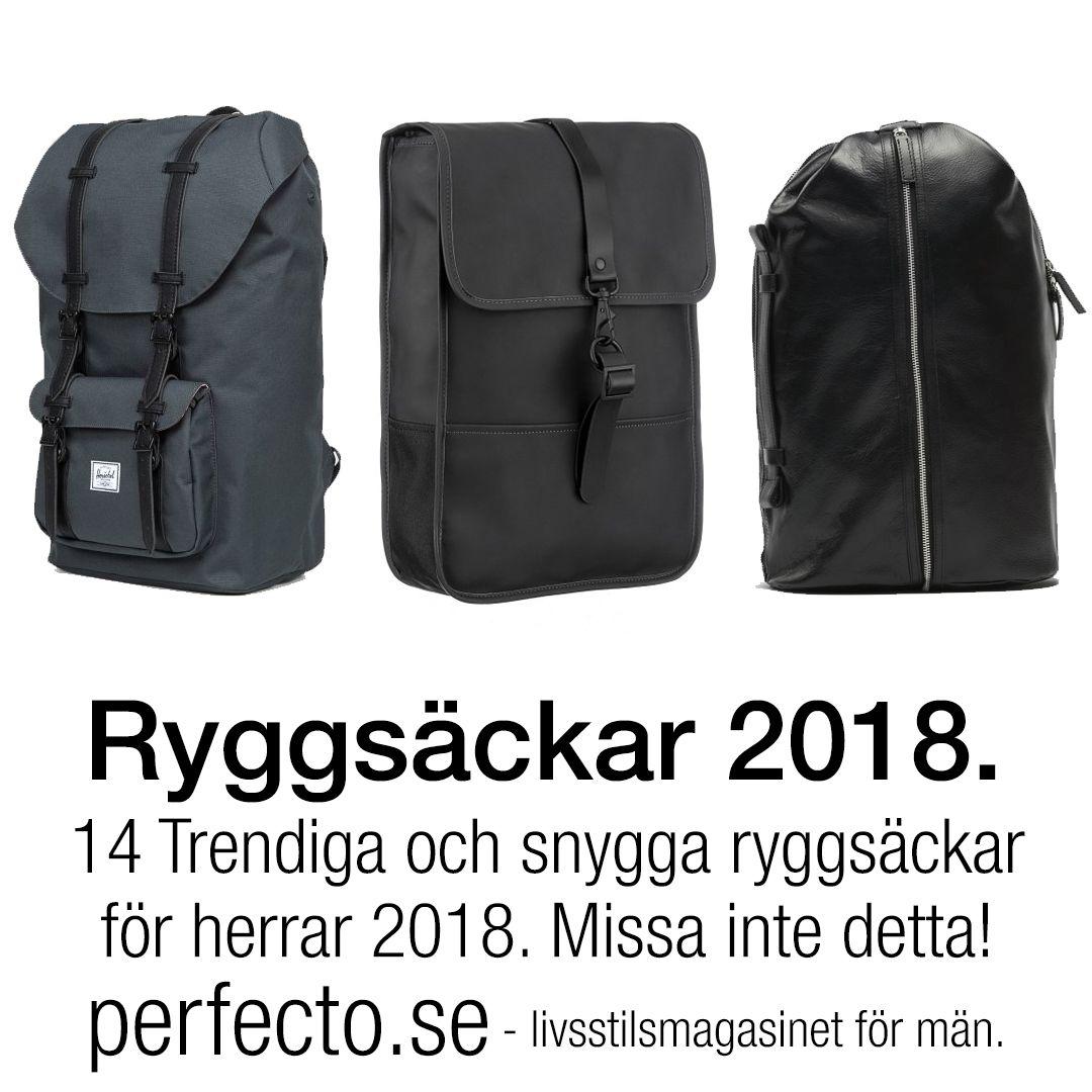 14 Trendiga och snygga ryggsäckar för herrar 2018. En lista du inte får  missa! 2ad9d40b0476e