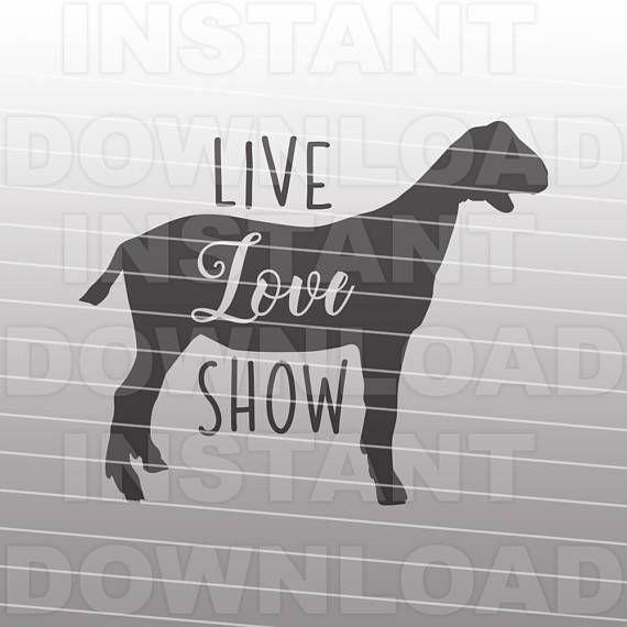 Download Live Love Show Goat SVGLivestock svgFarm Animal SVG   How ...