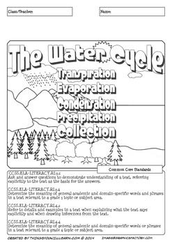Water Cycle Activity Pack is a ten page science themed reading activity focusing on the water cycle; transpiration, evaporation, condensation, precipitation and collection. The first three pages deal with the water cycle as a broad concept without much complexity.