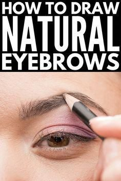 how to draw eyebrows naturally  easy 6 stepstep