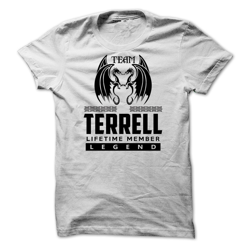 Team TERRELL strong 2015 NAME do | Names T-Shirts and Hoodies ...