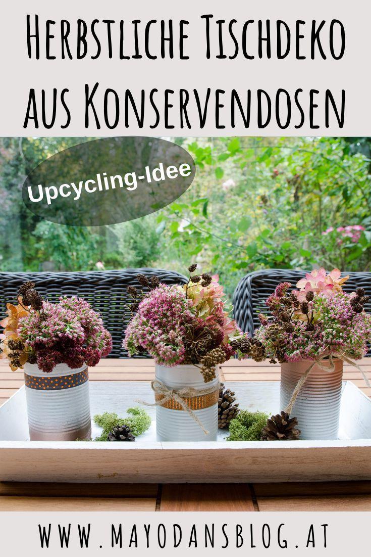 Upcycling: Herbstliche Tischdeko aus Dosen #herbstlichetischdeko