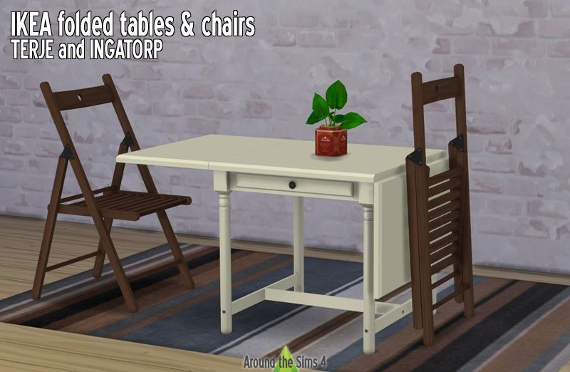 Around The Sims 4 Ikea Like Tables Chairs Folded Or Not I Wish We Could Have Real Foldable Furniture In The Si Sims 4 Cc Furniture Around The Sims 4 Sims