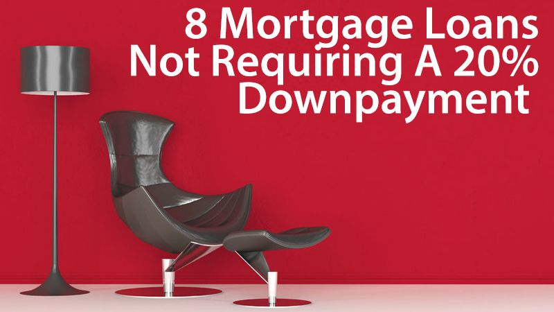 There are many mortgage programs for buyers who want no-money-down home loans, or loans requiring just a small downpayment. This is a review of 8 of them.