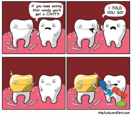 Teeth Following The Golden Rule | Dentist humor, Awkward ...