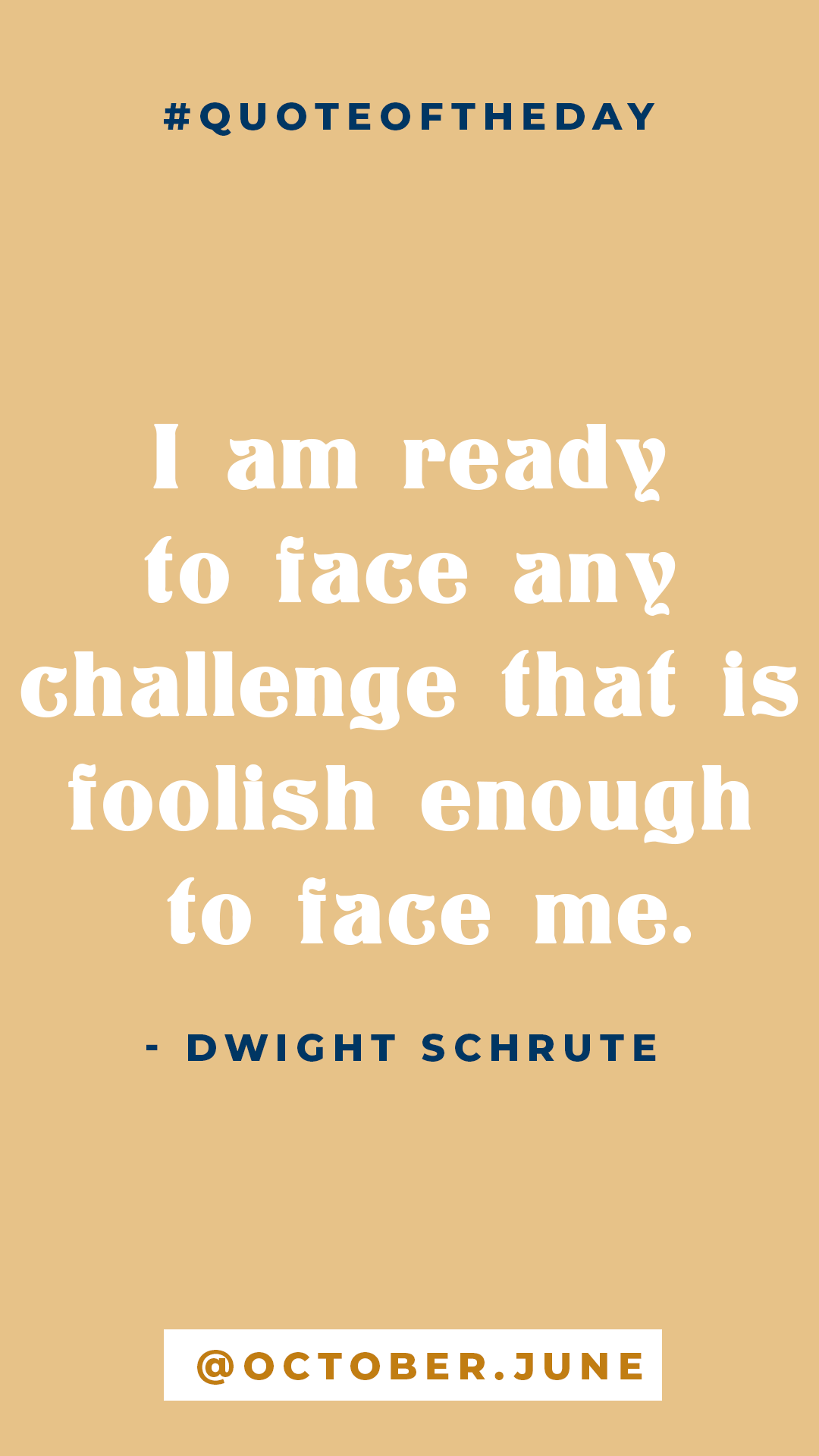 Dwight Schrute The Office Inspirational Quotes Inspirational