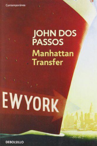 Amazon Fr Manhattan Transfer John Dos Passos Livres Manhattan