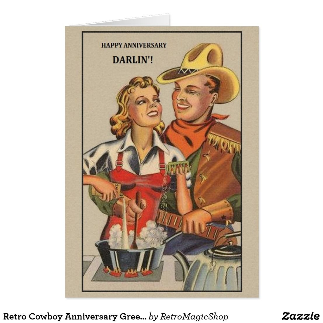 Retro Cowboy Anniversary Greeting Card Zazzle Com Funny Anniversary Cards Love Cards For Him Anniversary Greeting Cards
