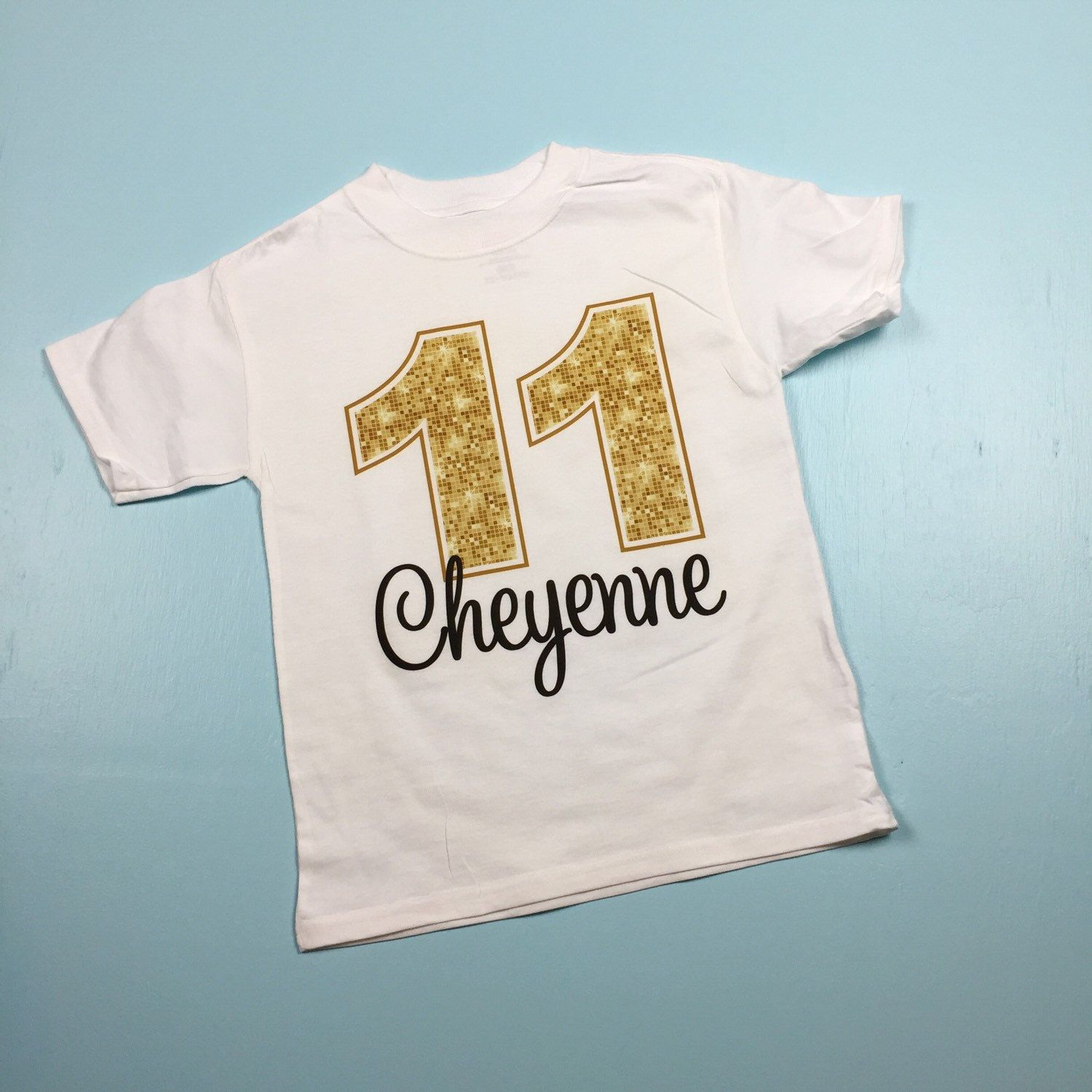 Golden Birthday Shirt For 11 Year Old Girl