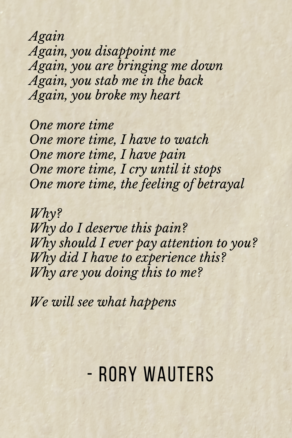 Pin by Rory Wauters on My Poetry   My poetry, You broke my