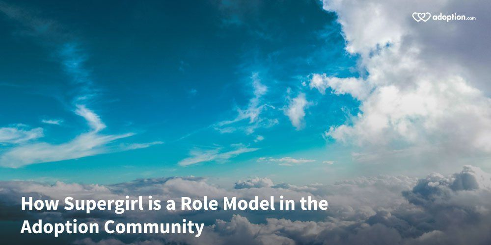 How Supergirl is a Role Model in the Adoption Community